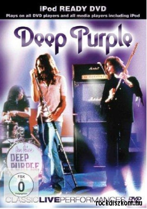 Deep Purple - Classic Live Performance DVD