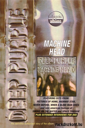 Deep Purple  - The Making of Machine Head - Classic Albums DVD