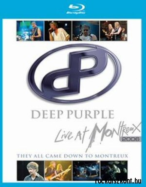 Deep Purple - They All Came Down To Montreux - Live At Montreux 2006 BD (Blu-ray Disc)