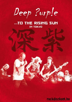 Deep Purple - ...To The Rising Sun (In Tokyo) DVD