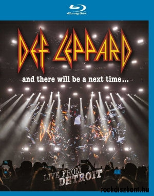 Def Leppard - And There Will Be A Next Time... Live From Detroit (Blu-ray)