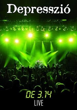 Depresszió - DE 3,14 Live DVD+CD