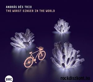 Dés András Trio - The Worst Singer in the World CD