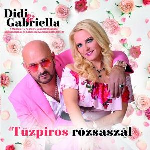 Didi & Gabriella - Tűzpiros rózsaszál CD