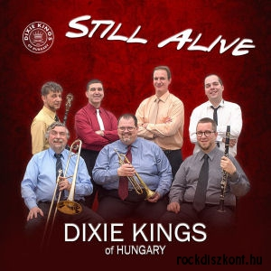 Dixie Kings of Hungary (ex Benkó Dixieland Band) - Still Alive CD