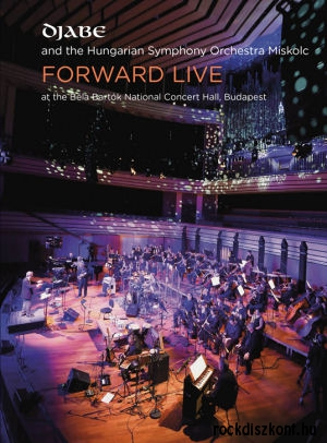 Djabe and the Hungarian Symphony Orchestra Miskolc - Forward Live 2CD+2DVD (64 oldalas Mediabook)