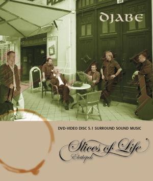 Djabe - Életképek - Slices of Life DVD