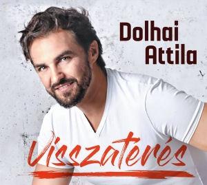 Dolhai Attila - Visszatérés 2CD