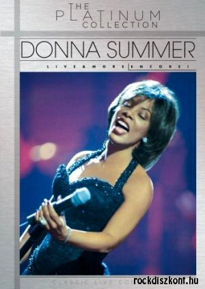 Donna Summer - The Platinum Collection - Live & More Encore - Classic Live Concert DVD