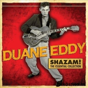 Duane Eddy - Shazam! The Essential Collection 2CD