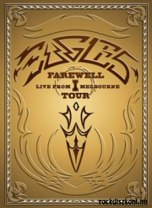 Eagles - Farewell I Tour - Live From Melbourne 2DVD