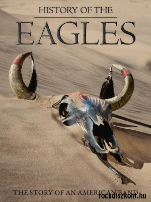 Eagles - History of the Eagles - The Story Of An American Band - 2DVD