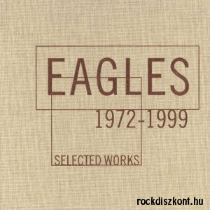 Eagles - Selected Works 1972-1999 - 4CD