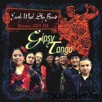Earth Wheel Sky Band - Gipsy Tango - Rroma Art III. CD