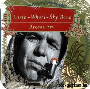 Earth Wheel Sky Band - Rroma Art CD