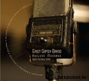East Gipsy Band - Ageless Message (Featuring Tim Rise) CD