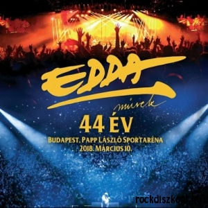 Edda Művek - 44 év - Budapest, Papp László Sportaréna 2018. március 10. - DVD+CD