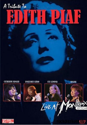 A Tribute to Edith Piaf: Live at Montreux 2004 DVD