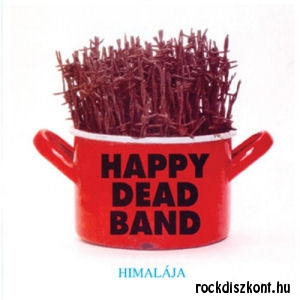 (ef Zámbó) Happy Dead Band - Himalája CD