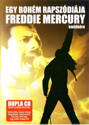 Egy bohém rapszódiája - Freddie Mercury emlékére 2CD