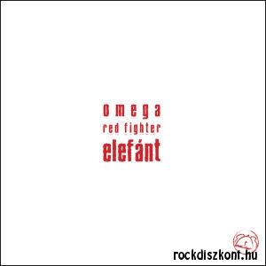 Elefánt (Molnár György) - Omega Red Fighter CD