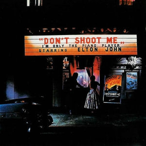Elton John - Dont Shoot Me Im Only the Piano Player CD