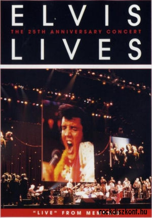 Elvis Lives: The 25th Anniversary Concert From Memphis DVD
