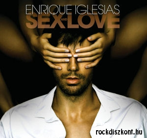 Enrique Iglesias - Sex and Love CD