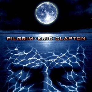 Eric Clapton - Pilgrim (Vinyl) 2LP