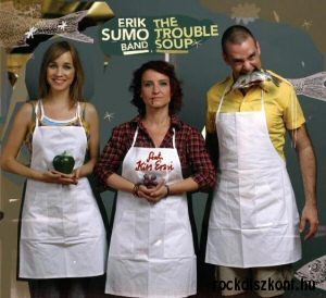 Erik Sumo Band feat. Kiss Erzsi - The Trouble Soup CD