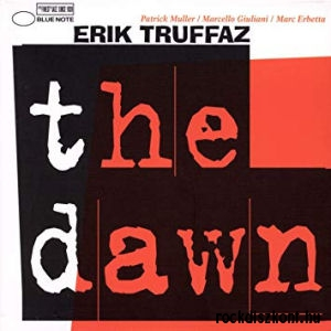 Erik Truffaz - The Dawn CD