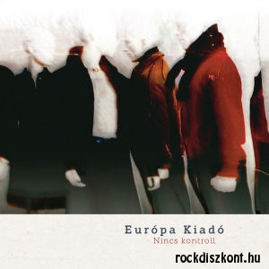 Európa Kiadó - Nincs kontroll EP CD