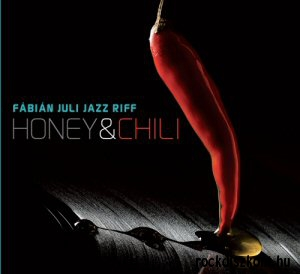Fábián Juli Jazz Riff - Honey & Chili CD