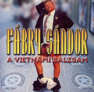 Fábry Sándor - A vietnámi balzsam CD