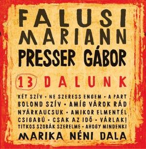 Falusi Mariann - Presser Gábor - 13 dalunk CD