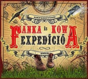 Fanka és Kowa - Expedíció CD