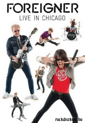 Foreigner - Live In Chicago DVD