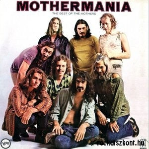 Frank Zappa & The Mothers Of Invention - Mothermania - The Best of the Mothers CD