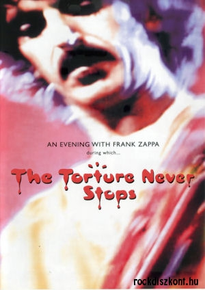 Frank Zappa - The Torture Never Stops - An Evening with Frank Zappa DVD
