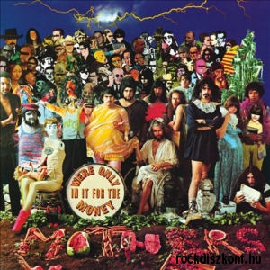 Frank Zappa & The Mothers Of Invention - We're Only in It for the Money CD