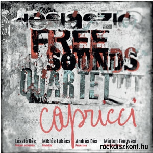 Dés László Free Sounds Quartet - Capricci CD