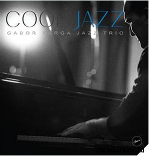 Gábor Varga Jazz Trio - Cool Jazz (Vinyl) LP