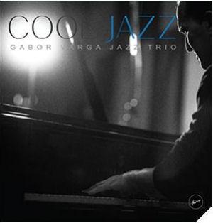 Gábor Varga Jazz Trio - Cool Jazz (Vinyl) LP