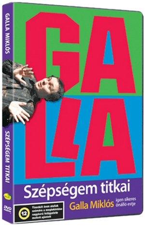 Galla - Szépségem titkai - Galla Miklós igen sikeres önálló estje DVD
