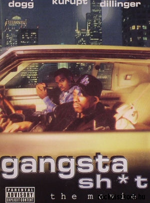Gangsta Sh*t (Snoop Dogg, Kurupt, Daz Dillinger) - The Movie DVD
