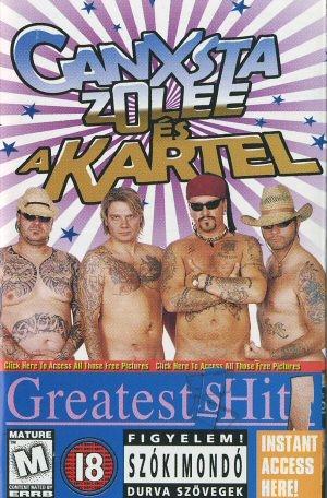 Ganxsta Zolee és a Kartel - Greatest sHit DVD