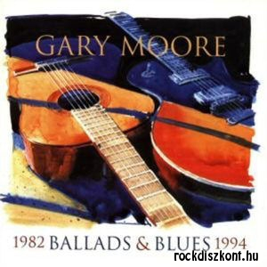 Gary Moore - Ballads & Blues 1982 - 1994 (Special Edition) CD+DVD