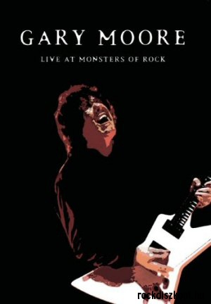 Gary Moore - Live at Monsters of Rock DVD