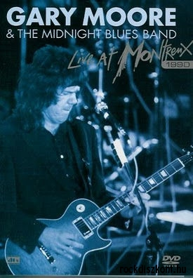 Gary Moore & The Midnight Blues Band - Live at Montreux 1990 DVD