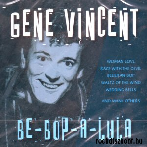 Gene Vincent - Be-Bop-A-Lula CD